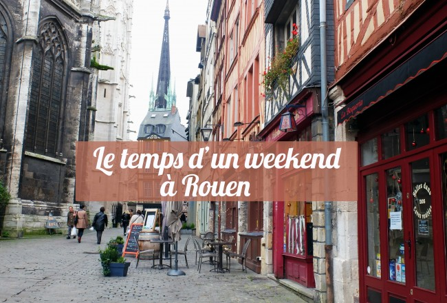 Le-Temps-D-Un-Weekend-A-Rouen